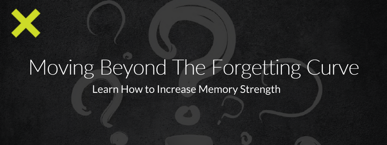 Moving Beyong The Forgetting Curve